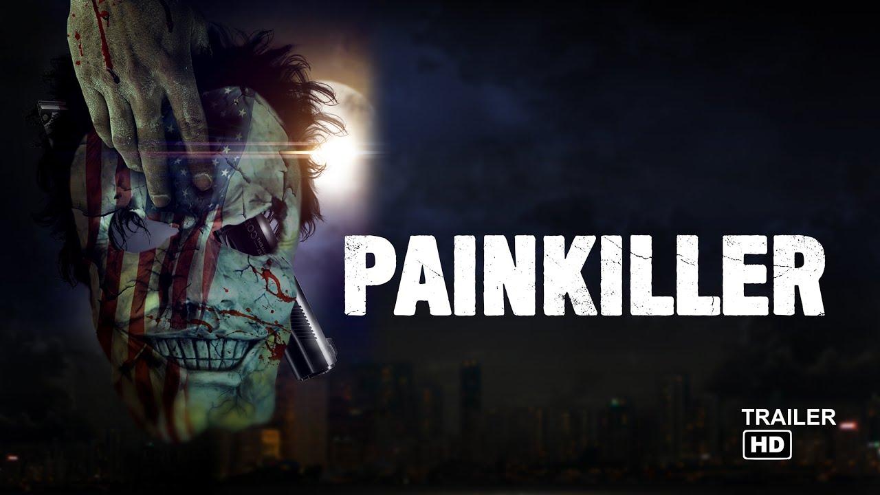 """Conoce """"Painkiller"""", la nueva película de thriller psicológico y venganza"""
